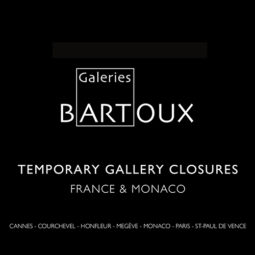 Temporary Closure Galleries France and Monaco - Galeries Bartoux
