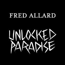 Exposition en ligne – FRED ALLARD – UNLOCKED PARADISE - Galeries Bartoux
