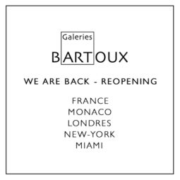 REOPENING – France, Monaco, London, New-York & Miami - Galeries Bartoux