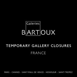 TEMPORARY CLOSURE – GALLERIES FRANCE - Galeries Bartoux