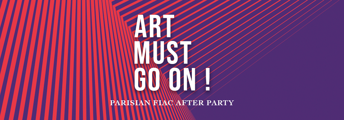 COMPLET – PARISIAN FIAC AFTER PARTY - Galeries Bartoux